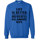 Life Is Better When Your Wife Is A Delaware Wife