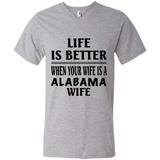 Life Is Better When Your Wife Is A Alabama Wife