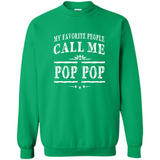 My Favorite People Call Me Pop Pop Grandpa Gift