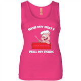 Rub my Butt Pull my Pork then you can