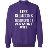 Life Is Better When Your Wife Is A Vermont Wife
