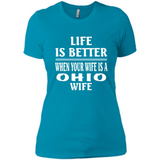 Life Is Better When Your Wife Is A Ohio Wife