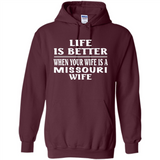 Life Is Better When Your Wife Is A Missouri Wife