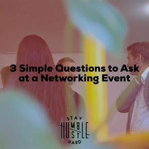 3 Simple Questions to Ask at a Networking Event