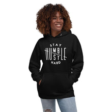 Load image into Gallery viewer, Stay Humble Hustle Hard Hoodie