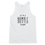 ,Stay Humble Hustle Hard,Stay Humble Hustle Hard Tank-Entrepreneur Lifestyle Clothing,e-preneurs