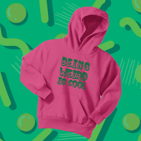 Being Weird is Cool Pink Hoodie- Youth