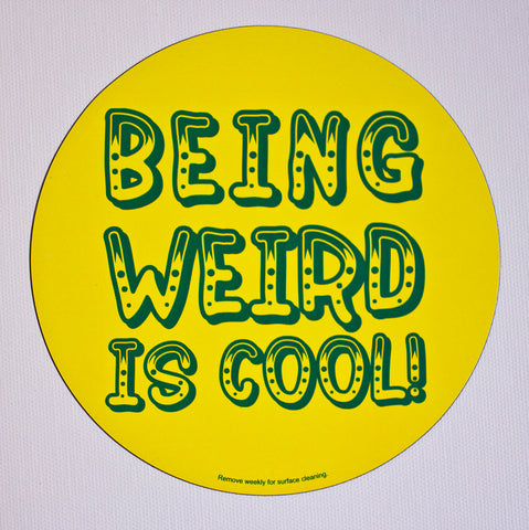 Being Weird Is Cool Car Magnet