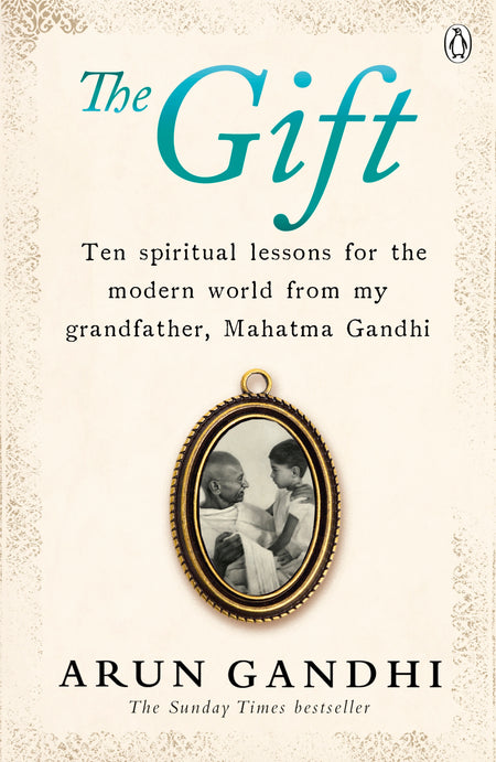 The Gift - Arun Ghandi