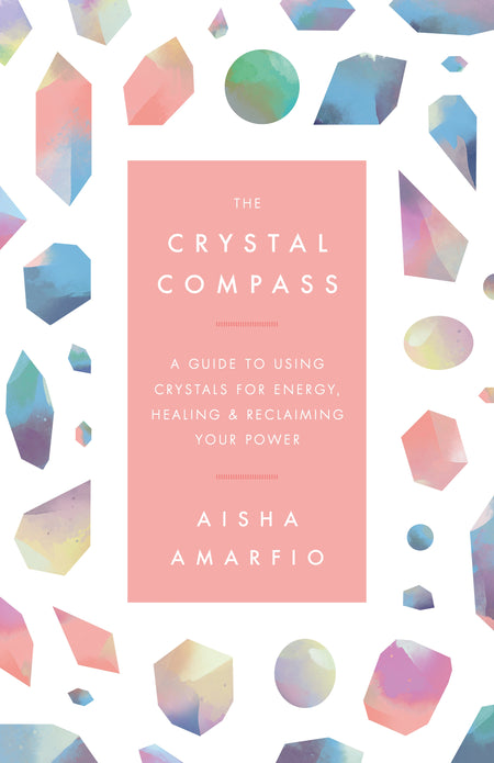 The Crystal Compass - Aisha Amarfio
