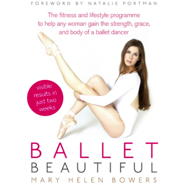 Ballet Beautiful - Mary Helen Bowers