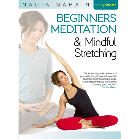 Beginners Meditation & Mindful Stretching DVD - Nadia Narain