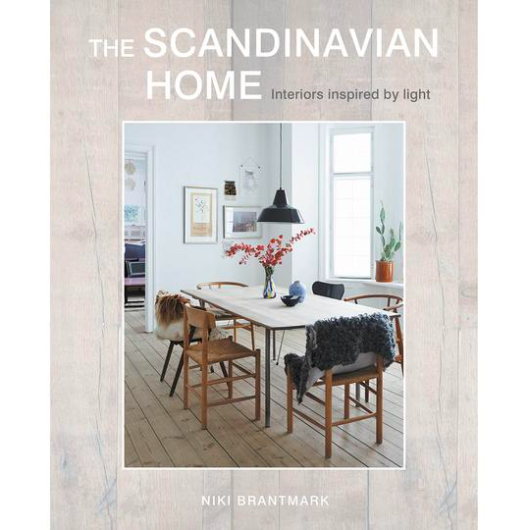 The Scandinavian home - Niki Brantmark