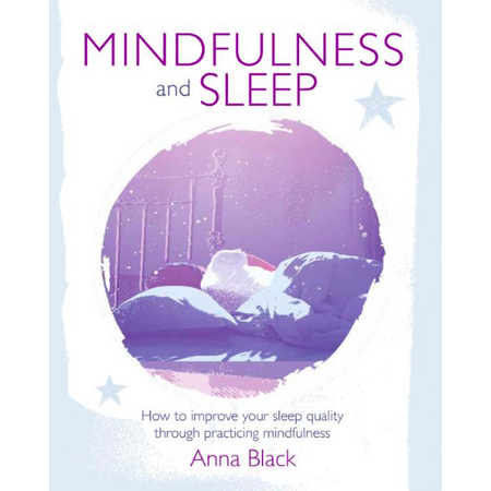 Mindfulness and Sleep - Anna Black