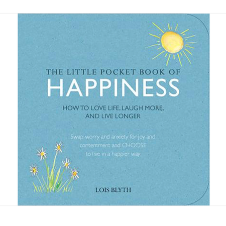 The Little Book of Happiness - Lois Blyth