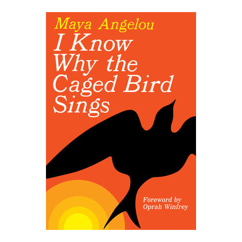 I Know Why the Caged Bird Sings (Book)