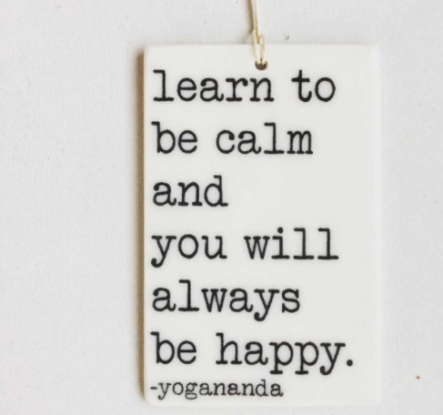 Learn to Be Calm Porcelain Tag