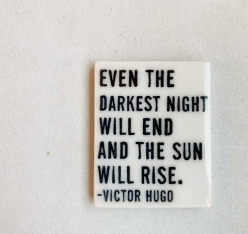 Sun Will Rise Magnet