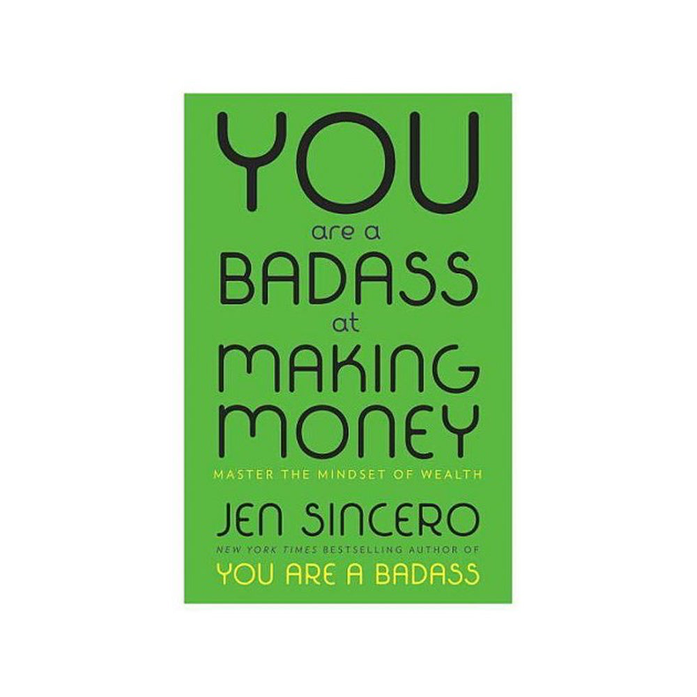 You Are a Badass At Making Money (Book)