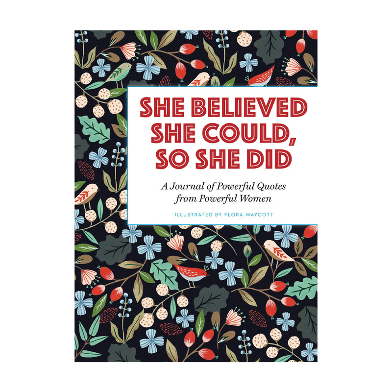 She Believed She Could, So She Did (Book)