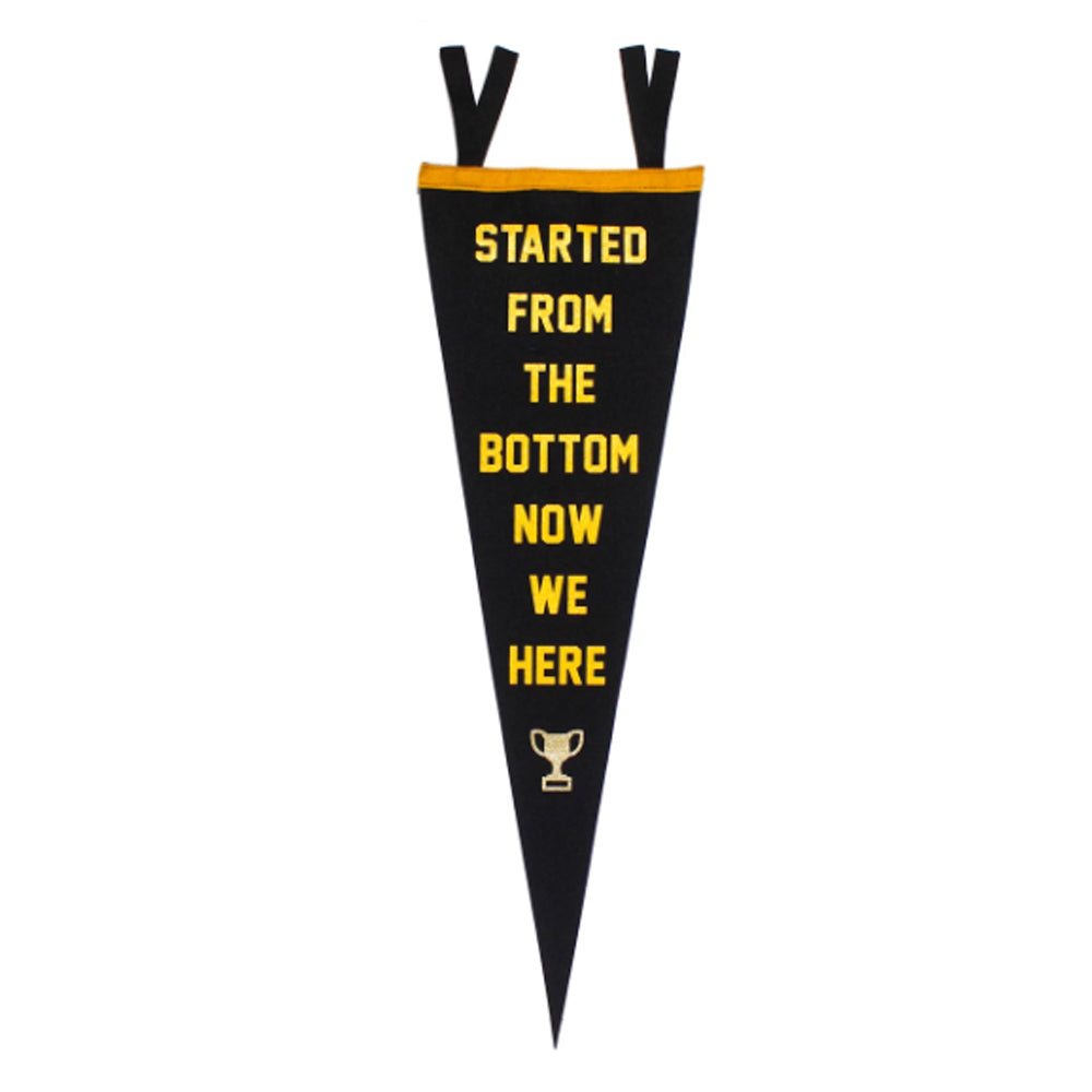 Started From the Bottom Pennant
