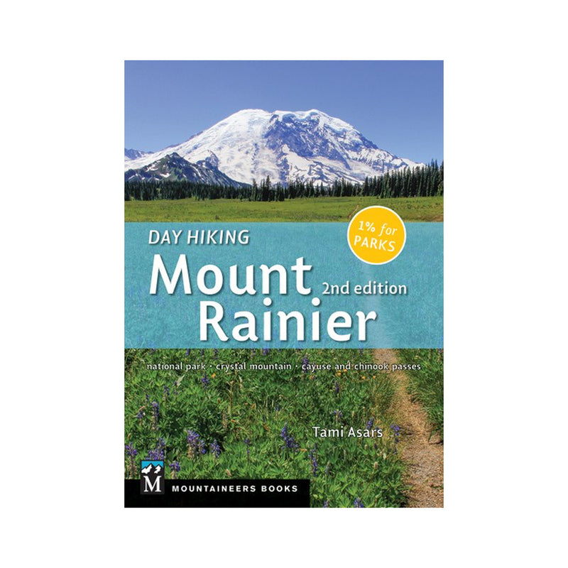 Day Hiking Mount Rainier, 2nd Edition (Book)
