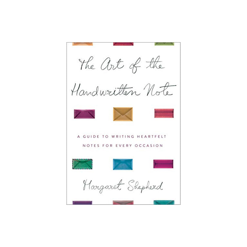The Art of the Handwritten Note (Book)