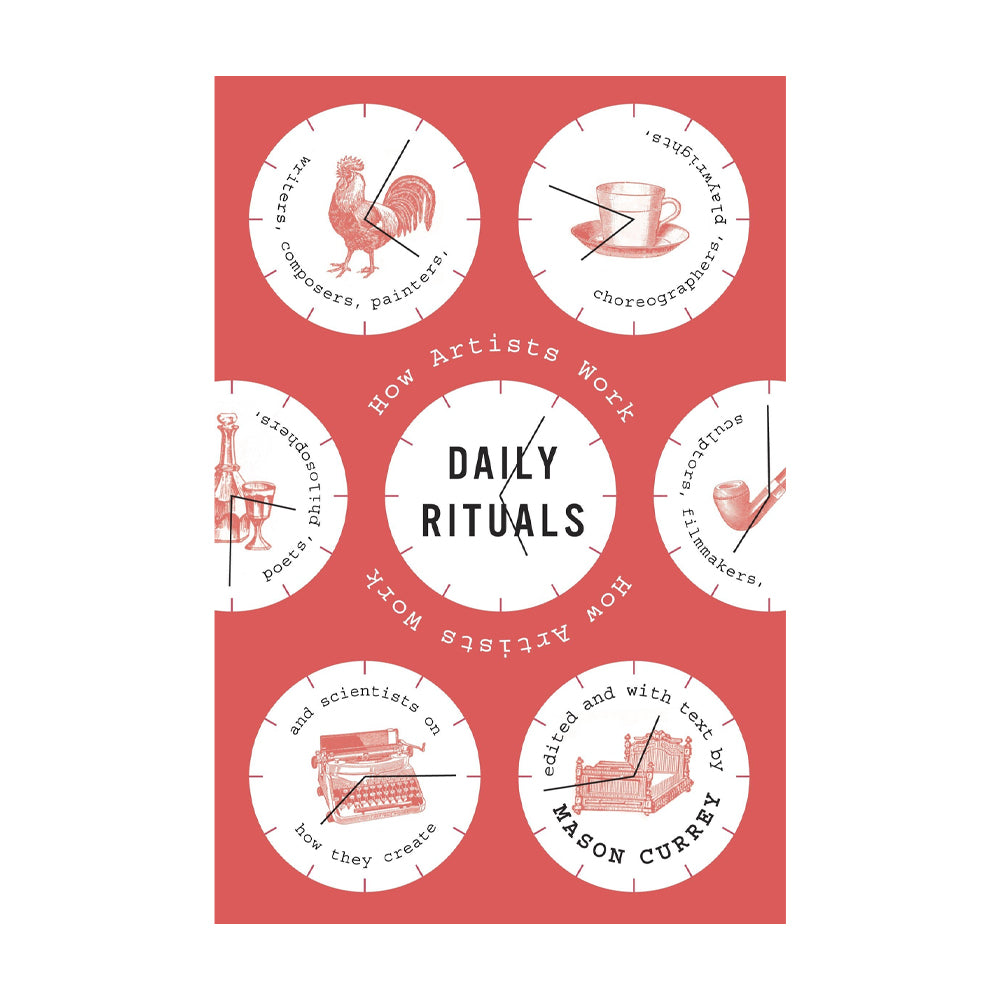 Daily Rituals: How Artists Work (Book)