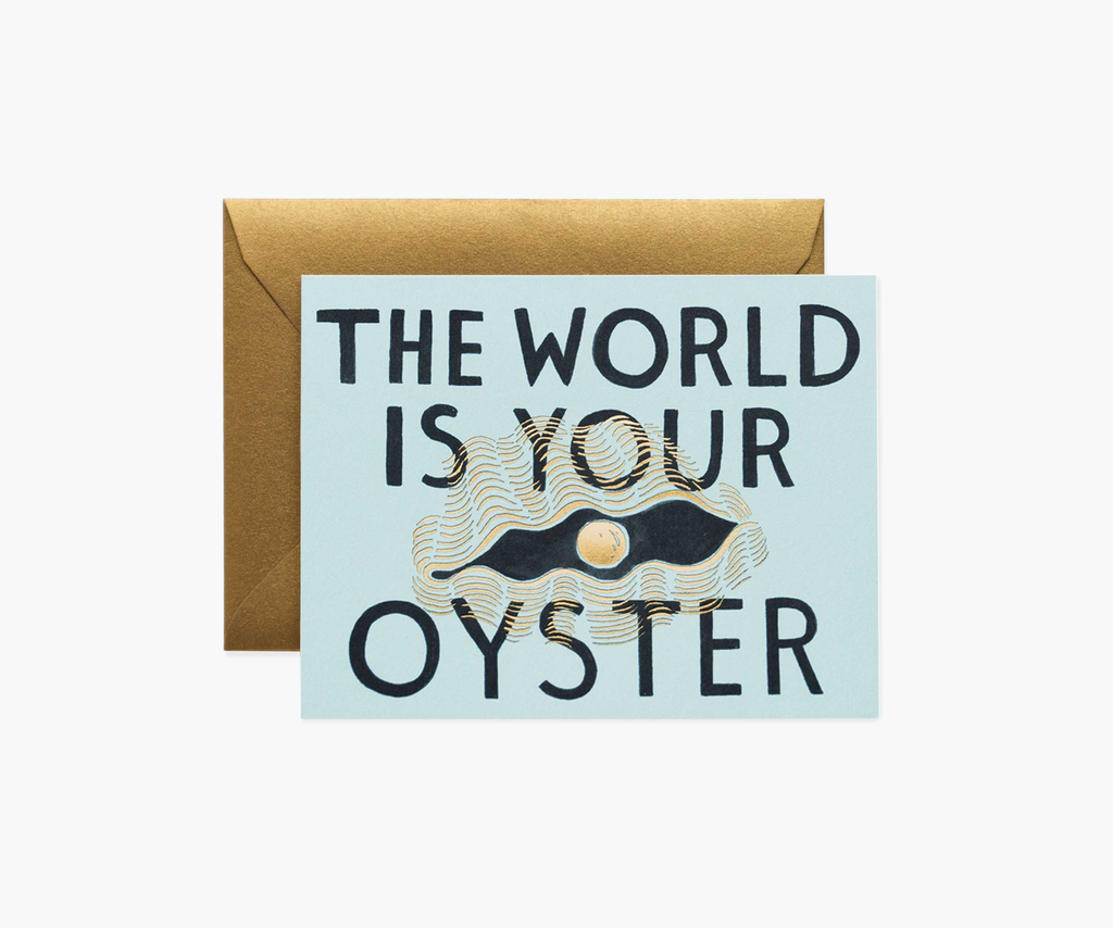 World Is Your Oyster Greeting Card