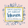 Great Quotes from Great Women (Book)