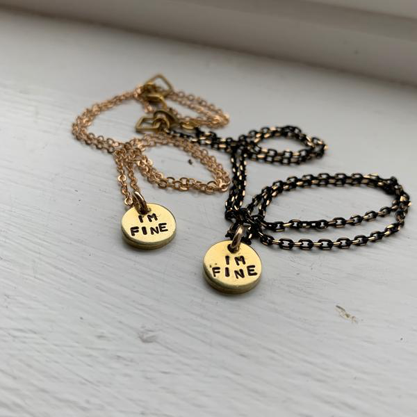 I'm Fine Necklace