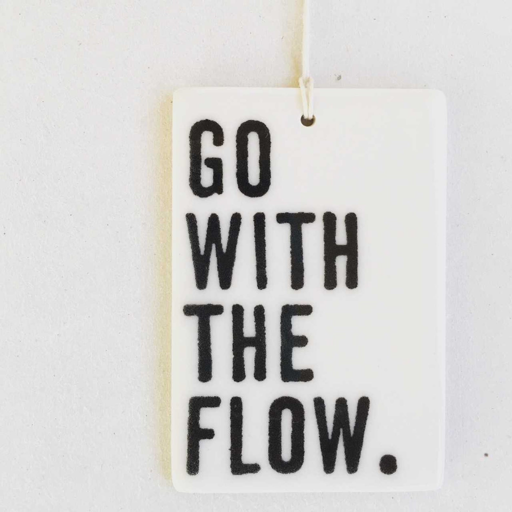 Go With the Flow Porcelain Tag