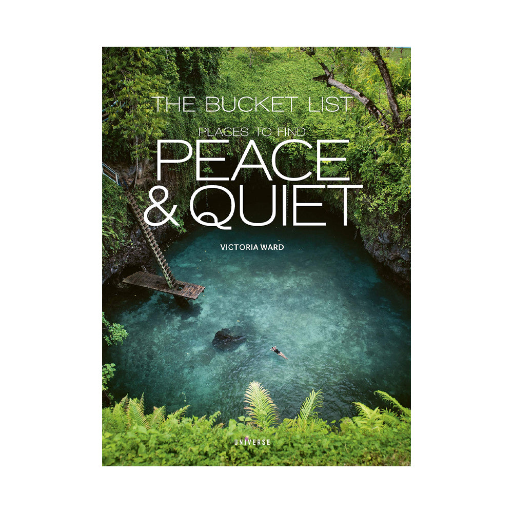 The Bucket List: Places to Find Peace and Quiet (Book)