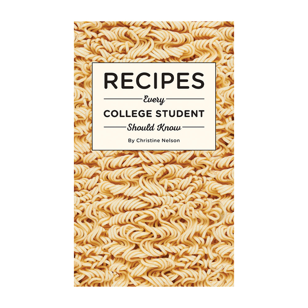 Recipes Every College Student Should Know (Book)