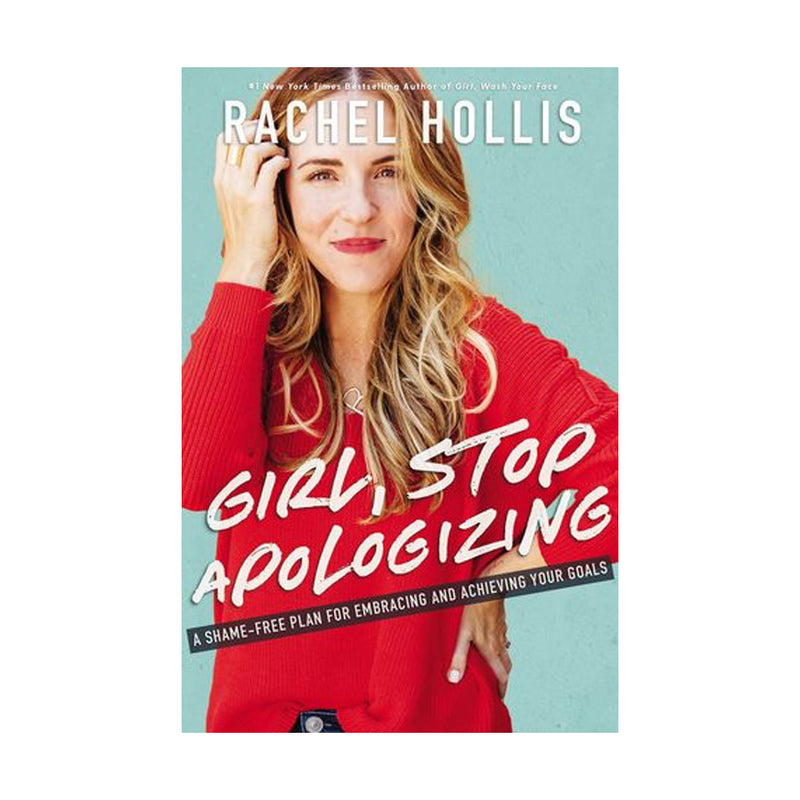 Girl, Stop Apologizing (Book)