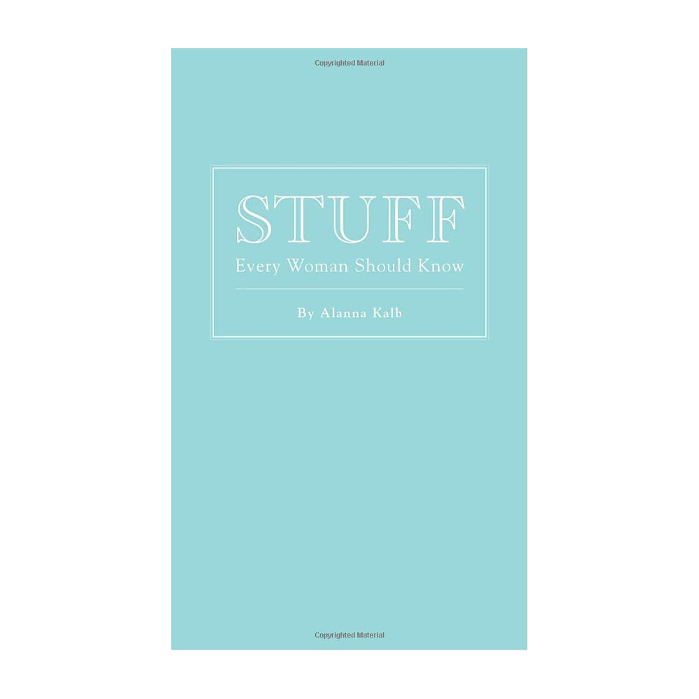 Stuff Every Woman Should Know (Book)