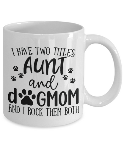 Two Titles: Aunt and Dog Mom