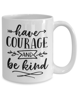 Courage & Kindness