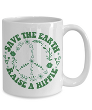Load image into Gallery viewer, Save the Earth Raise a Hippie