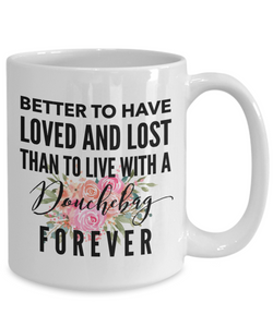 Divorce Mug | Better to have loved and lost than to live with a douchebag forever