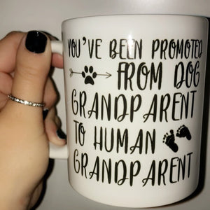 Pregnancy Reveal Mug| Promoted From Dog Grandparent To Human Grandparent