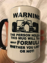 Load image into Gallery viewer, Only $4! Formula 1 Mug **Discounted due to slight fading in blackness of font**