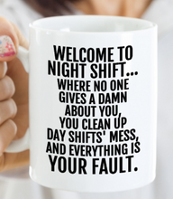 Load image into Gallery viewer, Night Shift Mug | Funny Nights Mug