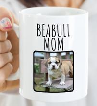 Load image into Gallery viewer, Beabull Mug | Upload your own picture!