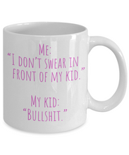 Load image into Gallery viewer, Funny Mom Mug | Swearing Mama Gift