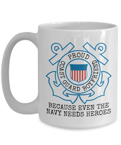 Coast Guard Mug | USCG Boyfriend | Navy Joke