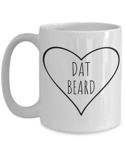 Dat Beard Mug | Gift for Boyfriend