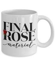 Load image into Gallery viewer, Mug for Her | Final Rose Material