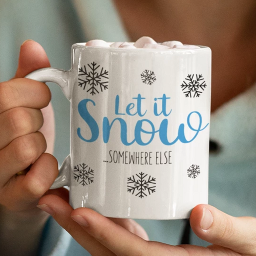 Let it Snow Mug, Funny Christmas Gift