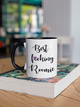 Load image into Gallery viewer, Best F*cking Roomie Coffee Mug